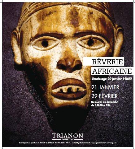 Rêverie Africaine 21janv> 29fév.