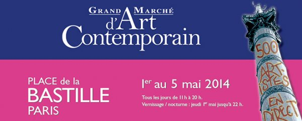 Grand Marché d'art Contemporain du 1 au 15 mai 2014